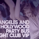 LA Party Bus Night Club Packages