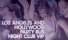 """Los Angeles Hollywood Night Club VIP Packages"""