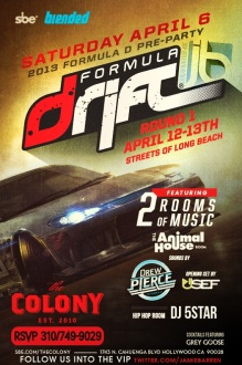 2013 Formula D Racing Pre-Party at Colony LA