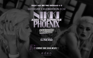 Adult Film Star Nikki Phoenix Birthday at Eden