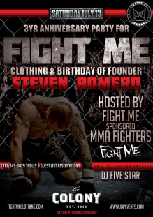 """Fight Me MMA Brand Clothing Anniversary Party at Colony"""