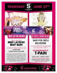 """""""Dj Felli-Fel, Dj Mustard and T-Pain Thursday at Supperclub LA"""""""