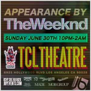 TheWeeknd X Crooks X Chinese Theatre