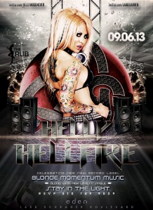 """Helly Mae Hellfire Blond Momentum Release Party at Eden"""