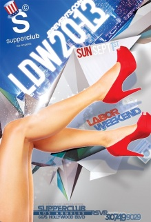 """Supperclub Hollywood 2013 Labor Day Weekend"""