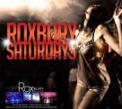 """Roxbury Nightclub Hollywood Saturdays"""