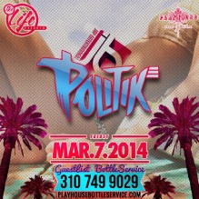 """Playhouse Hollywood Fridays DJ Politik flyer750x750"""