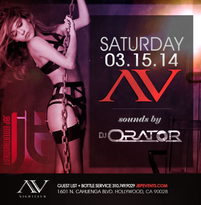 """AV Nightclub Saturdays feat DJ Orator event flyer 700x713"""