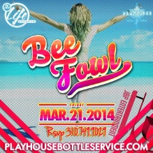 """Playhouse Fridays feat. Bee Fowl event flyer 600x600"""