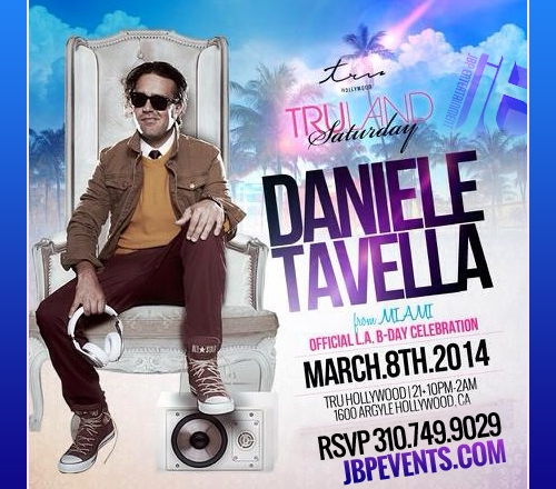 """Daniele Tavella Birthday 2014 Tru Hollywood 500x500"""