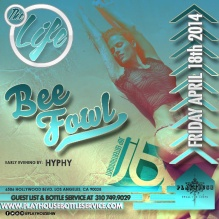Playhouse Hollywood Friday Night Club DJ BeeFowl