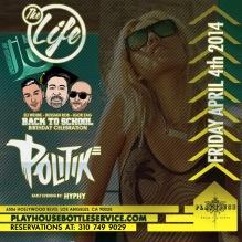 """DJ Politik Friday Playhouse Hollywood"""