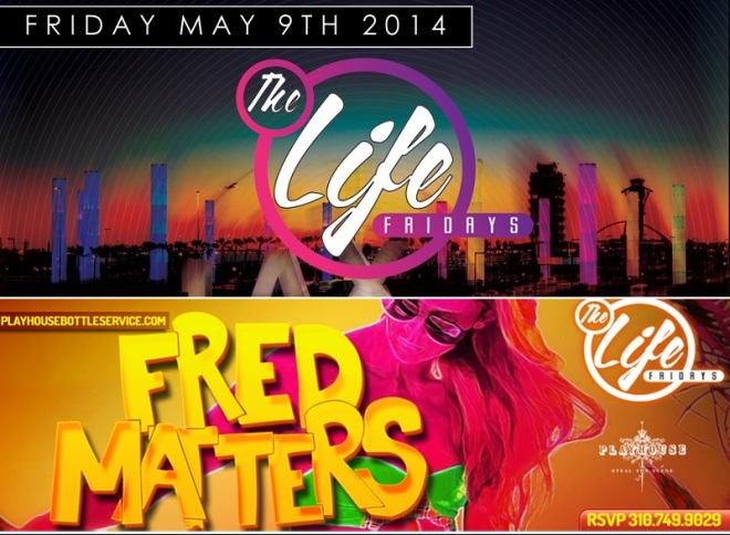 """Fred Matters Friday Playhouse Hollywood"""