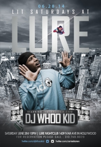 """LIT Saturdays Lure: DJ Whoo Kid"""