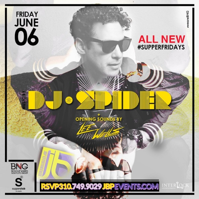 """Supperclub Hollywood Fridays"""