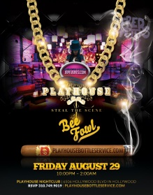 """Playhouse Hollywood Fridays August 29"""