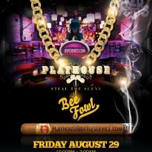 """""""Playhouse Hollywood Fridays August 29"""""""