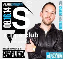 """""""Supperclub LA Saturdays 2014 August 16"""""""