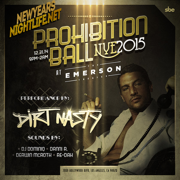 Dirt Nasty Performs NYE Emerson Theatre 2015
