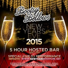 """NYE Bootsy Bellows 2015"""