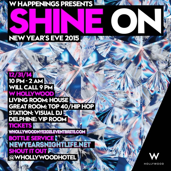"""W Hollywood New Years Eve 2015"""