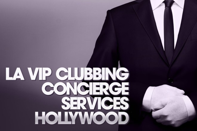 VIP Clubbing Services Hollywood