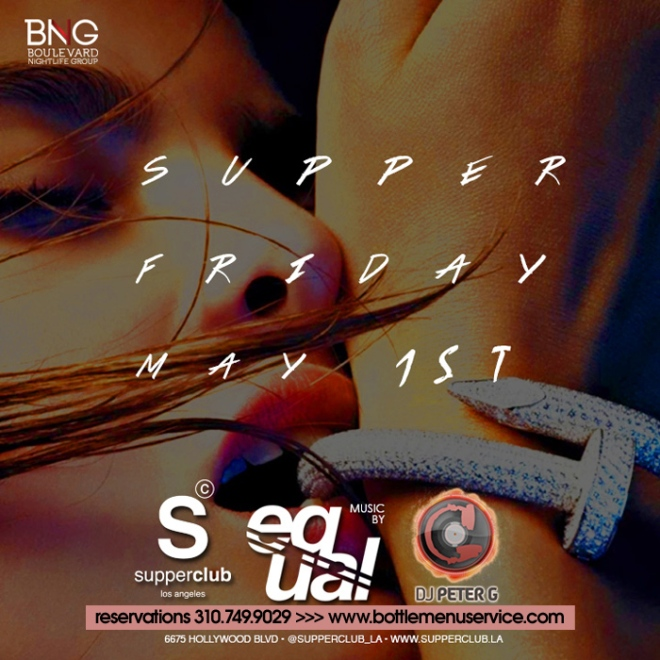 Supperclub Friday Nightclub LA