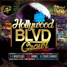 Friday and Saturday Hollywood Friday and Saturday Hollywood Club CrawlCrawl