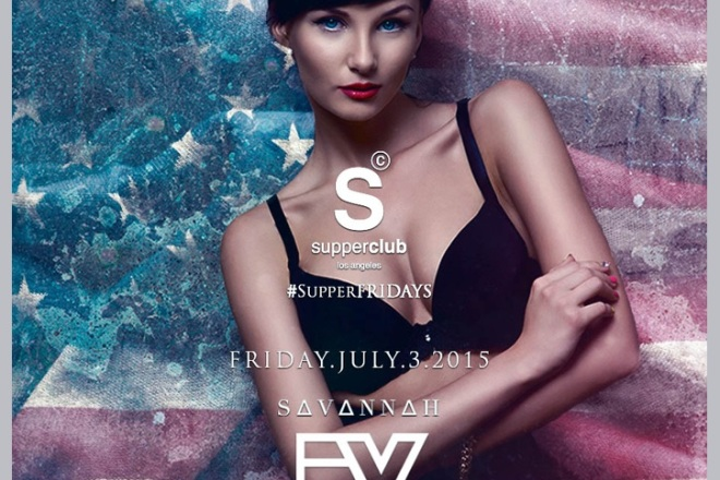 Supperclub Fridays 2015 July 4th Weekend