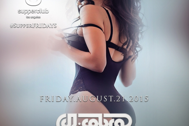 Supperclub Friday August 21