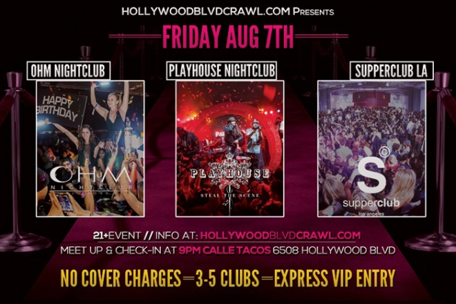 VIP LA Club Tour Friday August 7