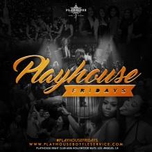 Playhouse Hollywood Friday 2016 April 29