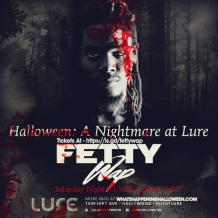 FETTY WAP Nightmare at Lure