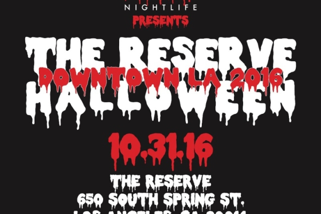 Reserve Halloween Downtown LA 2016 Tickets