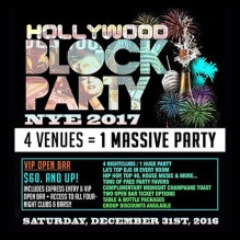 Hollywood Block Party New Years 2017