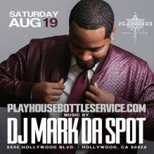 Play House Night Club DJ Mark Da Spot