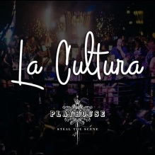 La Cultura Hollywood | Playhouse Hollywood