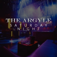 Argyle Saturday Nights at The Argyle