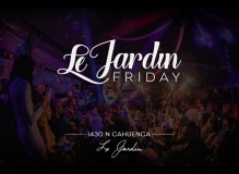 Le Jardin Friday Nights at Le Jardin LA