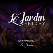 Le Jardin Friday Nights at Le Jardin LA